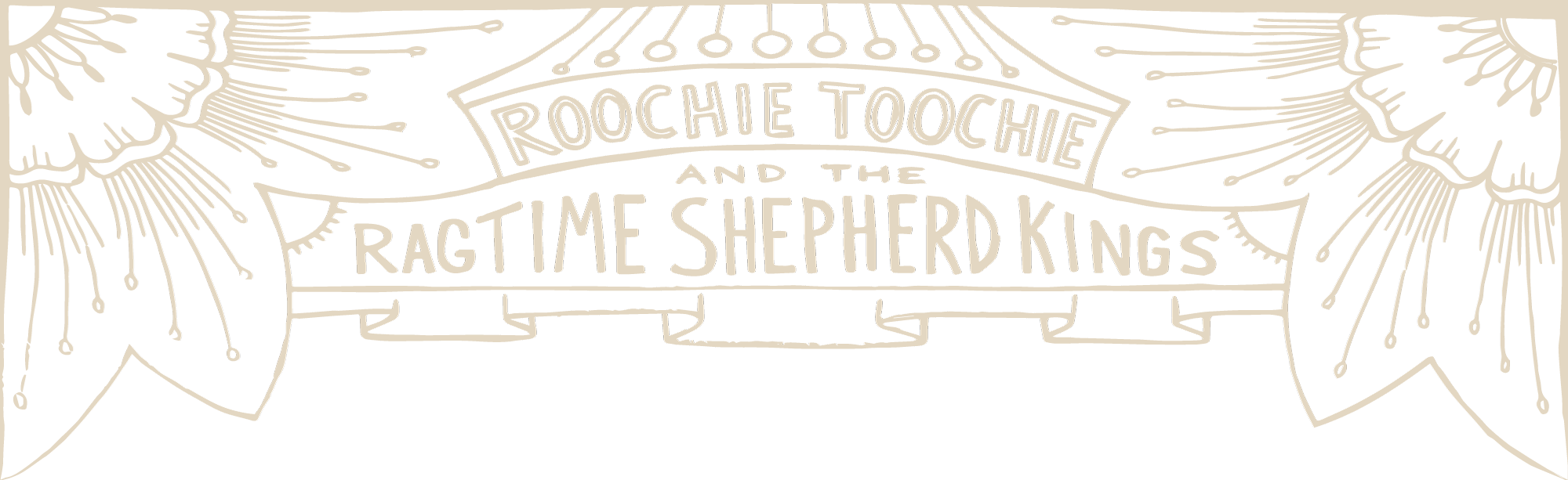 Roochie Toochie and the Ragtime Shepherd Kings